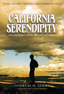 California Serendipity The Thousand-Mile Summer Revisited_book