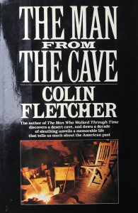 American West vintage books_Colin Fletcher books_The man from the cave