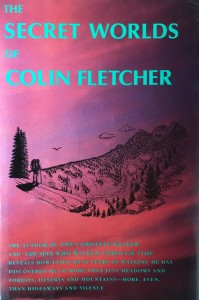 American West vintage books_Colin Fletcher books_The Secret worlds of Colin Fletcher