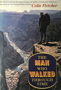 American West vintage books_Colin Fletcher books_The man who walked through time