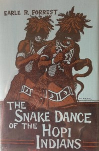 American West vintage books_Earle R. Forrest_The snake dance of the Hopi Indians