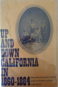 American West vintage books_William Brewer_Up and down in California in 1860 - 1864