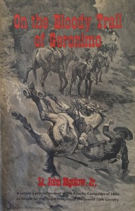 American West vintage books_Lt. John Bigelow Jr_On the bloody trail of Geronimo